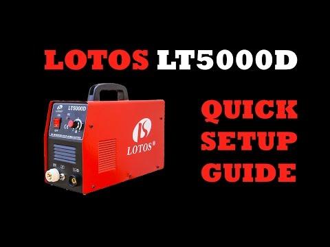 LOTOS LT5000D 50 Amp Non-Pilot Arc Plasma Cutter Quick Setup Guide LOTOS LT5000D Dual Voltage (110/220VAC) 50Amp Plasma Cutter