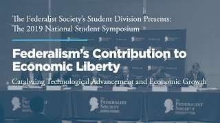 Click to play: Roundtable: Federalism's Contribution to Economic Liberty: Catalyzing Technological Advancement and Economic Growth