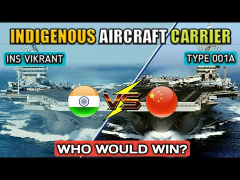 India Vs China Indigenous Aircraft Carriers - INS Vikrant Vs Type 001A Comparison (Hindi)