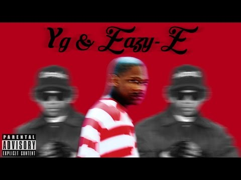 YG & Eazy-E – Why You Always Hatin? (Remix 2017)