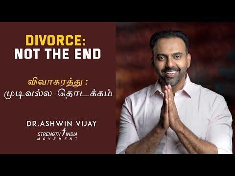 Divorce: not the end | விவாகரத்து : முடிவல்ல தொடக்கம் | Dr Ashwin Vijay |