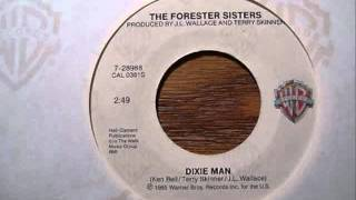 Dixie Man by The Forester Sisters