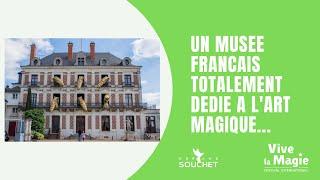 """Vignette de Le seul """"musée de France"""" consacré à l'art magique"""