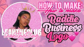 HOW TO MAKE A CUTE BADDIE BUSINESS LOGO 🦋✨