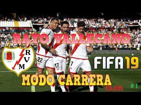 FIFA19 MODO CARRERA RAYO VALLECANO #1