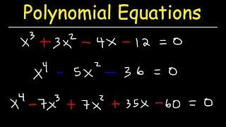 Solving Polynomial Equations By Factoring and Using Synthetic Division