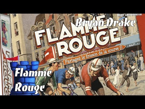 Bryan Drake Takes a look at Flamme Rouge!