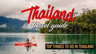 Top Things To Do In Thailand (2020)