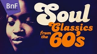 Soul Classics From the 60