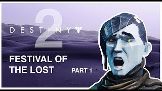 Destiny 2: Festival of the Lost Part 1