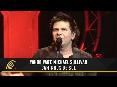 Yahoo - Caminhos De Sol - 20 Anos Ao Vivo