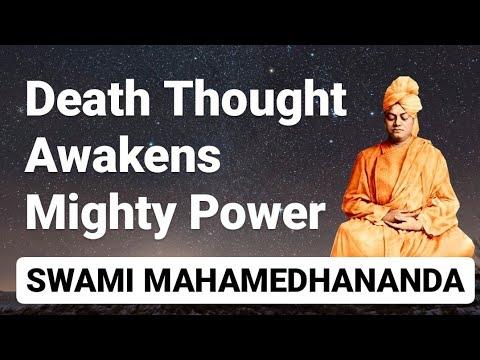 Death Thought Awakens Mighty Power | Swami Mahamedhananda