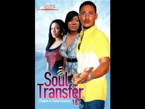 Swing Of Emotion And Soul Transfer Nigerian Movie Review