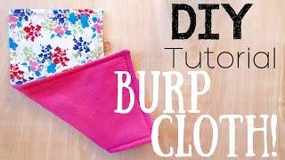 MAKE YOUR OWN BABY BURP CLOTHS! [DIY TUTORIAL]