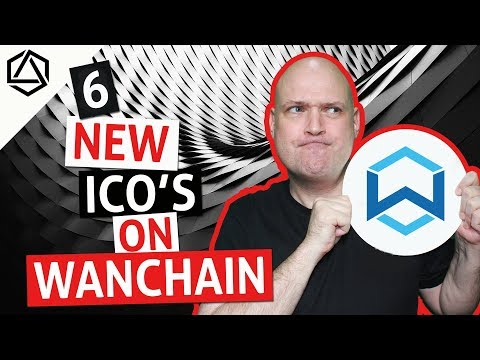 6 New ICOs Coming on WanChain!