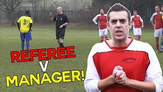 Referee V Manager Bust Up! Two Red Cards!   Sunday League Messi