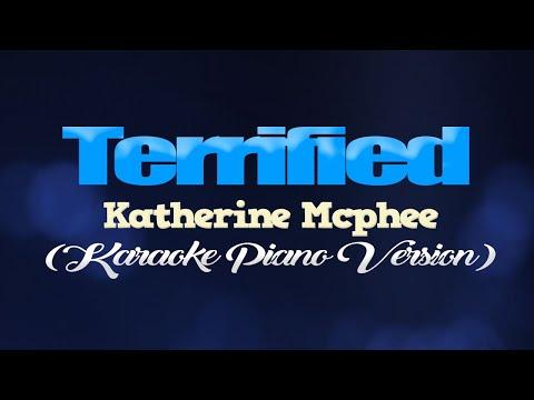 TERRIFIED - Katherine McPhee (KARAOKE PIANO VERSION)