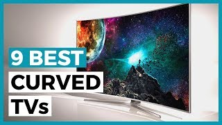 Best Curved TVs in 2020 - Which Curved Tv is Actually the Best?