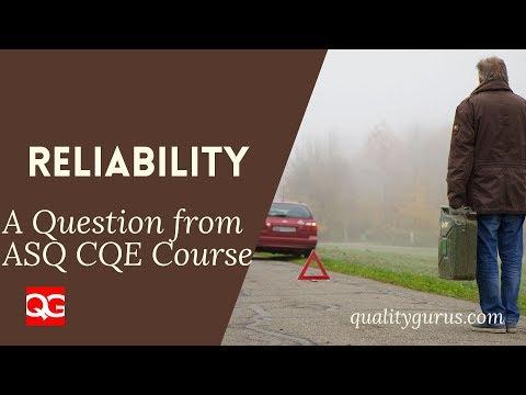 ASQ CQE Exam Preparation Question - Reliability - YouTube