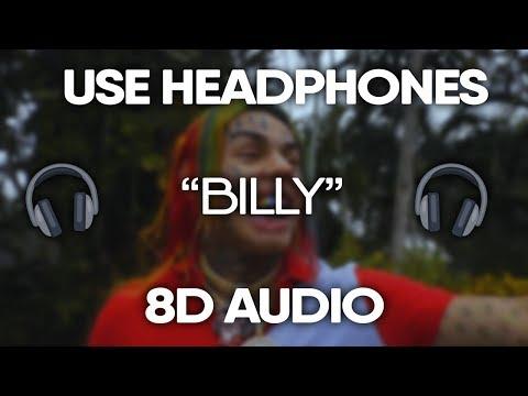 6ix9ine – Billy (8D Audio) (USE HEADPHONES)