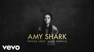 Amy Shark   Psycho (Lyric Video) Ft. Mark Hoppus