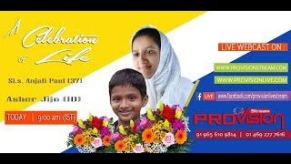 Sis. Anjali Paul  (37) & Asher Jijo(10)  Home Going Service