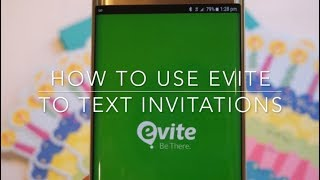 How to Use Evite to Text Invitations to Your Guests