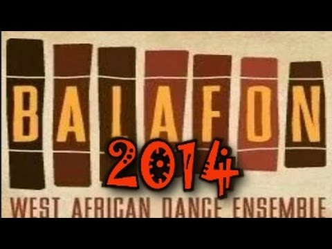 BALAFON WEST AFRICAN DANCE ENSEMBLE 2014