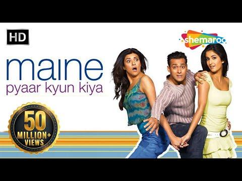 Maine Pyaar Kyun Kiya (2005) (HD)   Full Movie & Songs   Salman Khan   Katrina   Hindi Comedy