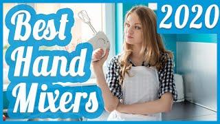 Best Hand Mixer To Buy In 2020