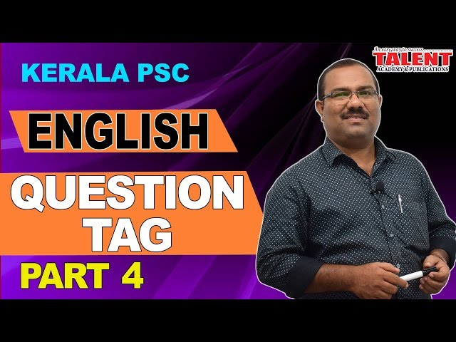 Kerala PSC English Grammar Class - Question Tag | University Assistant Part - 4