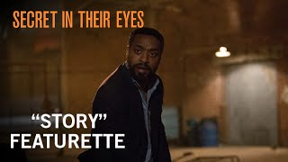 Secret In Their Eyes - Story Featurette