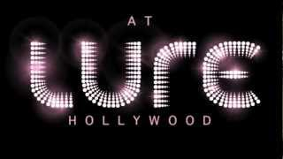 LURESDAY Robbie Rivera  LURE Hollywood 6212012