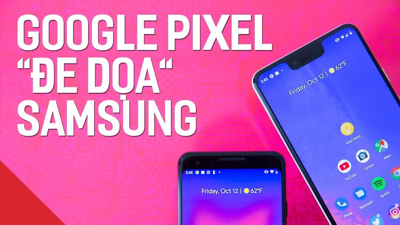 Samsung mất người dùng vào tay Google Pixel - thật hay đùa?