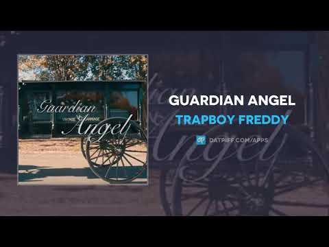 Trapboy Freddy - Guardian Angel (AUDIO)