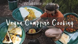 What I Ate In A Day | Vegan Campfire Recipes