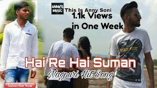 Haye Re Haye Suman |Nagpuri Hit Song | Full HD Video