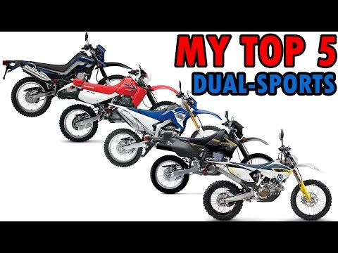 My Top 5 Dual Sport / Enduro Motorcycles | MotoVlog #22