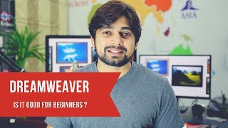 Dreamweaver - Is it good for beginners