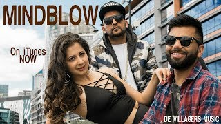 MINDBLOW (Official Video)   KC Seedpuriya   Sunny Boi Singh   Addi Kalyan   De Villagers Music