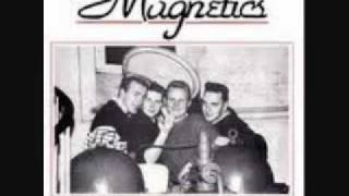 The Magnetics-Milk And Alcohol