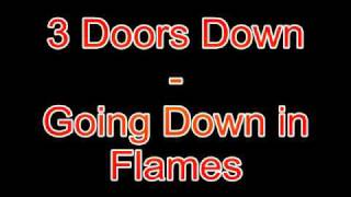 3 Doors Down-Going Down in Flames HQ