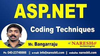 ASP.NET Coding Techniques | ASP.NET Tutorials | Mr.Bangar Raju