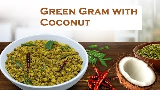 Green Gram With Coconut | Kerala Easy to cook