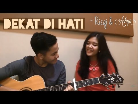 Dekat Di Hati - RAN (Cover) By ASHYA Feat. Rizqi 'Apple Tree' Mp3