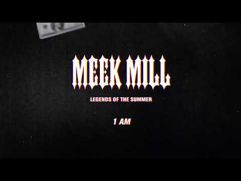 "Meek Mill – ""1 AM"""