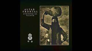 ALTAR FRONTAL - TRANSMISSIONS HEARD THROUGH ARID PLAINS