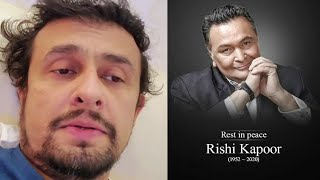 Sonu Nigam EMOTIONAL Reaction on Rishi Kapoor | Rest in Peace Rishi Kapoor sahab