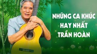 Nhừng Bài Hát Đi Cùng Năm Tháng - Nhạc Cách Mạng Tiền Chiến | Nhạc Sĩ Trần Hoàn