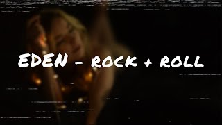 ✨EDEN   Rock + Roll ✨ (LYRICS Handwritten)